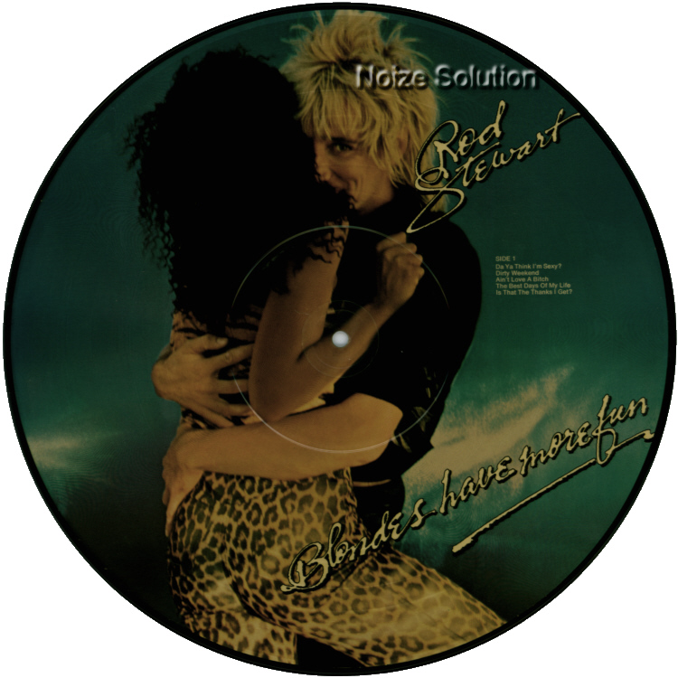 Rod Stewart - Blondes Have More Fun vinyl 12 inch Picture Disc Record Side 1.