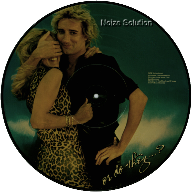Rod Stewart - Blondes Have More Fun vinyl 12 inch Picture Disc Record Side 2.