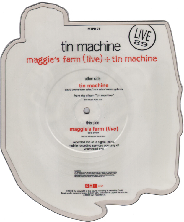 Tin Machine David Bowie Maggie's Farm Live Shaped Vinyl Picture Disc Single side 2.